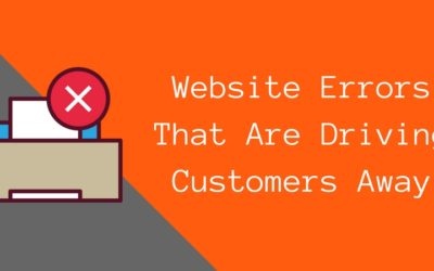 4 Small Business Website Errors to Avoid Driving Customers Away